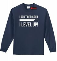 I Don't Get Older I Level Up Funny Long Sleeve T Shirt Cute Father Gamer Gift Z1
