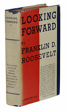 Looking Forward ~ FRANKLIN D. ROOSEVELT ~ First Edition 1933 FDR President 1st