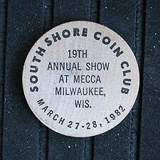 1982 South Shore Coin Club Wisconsin - 19th Annual Coin Show    March 27-28 1982