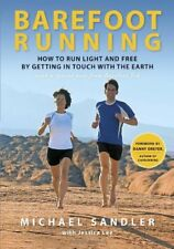 Barefoot Running: How to Run Light and Free by Get