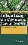 Environmental and Ecological Statistics Ser.: Landscape Pattern Analysis for...