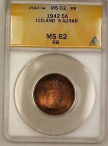 1942 Iceland 5A Five Aurar Copper Coin ANACS MS-62 RB Red-Brown