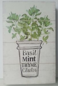 "Basil Mint Thyme Cilantra Sign 11"" Tall X 7"" Wide X 1.50"" Thick"