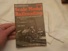 INTODUCTION TO SCALE MODEL RAILRIADING 1968 EDITION BY LINN H.WESTCOTT