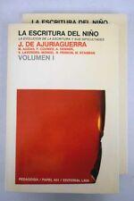 La escritura del niño / Ajuriaguerra, J. de