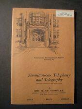 1944 SIMULTANEOUS TELEPHONY and TELEGRAPHY International Correspondence Schools