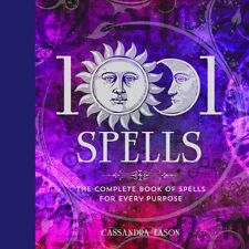1001 Spells: The Complete Book of Spells for Every Purpose (Hardc. 9781454917410