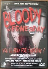 BLOODY WEDNESDAY - 1985 GENUINE AUST RELEASE R4 DVD RARE OOP CULT HORROR AS NEW