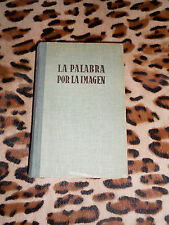 LA PALABRA POR LA IMAGEN - (sistema duden) - Hymsa, 1946
