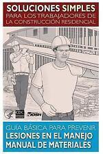 Soluciones Simples para Los Trabajadores de la Construccion Residencial :...