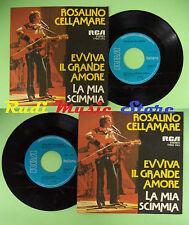 LP 45 7'' ROSALINO CELLAMARE RON Evviva il grande amore La mia scimmia no cd mc