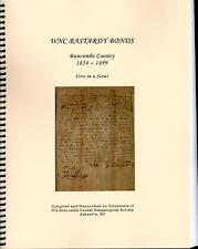 WNC Bastardy Bonds Buncombe County NC 1824-1899 Genealogy HIstory book