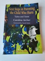 FIRST STEPS IN PARENTING THE CHILD WHO HURTS TYKES & TEEN ADOPTION UK BOOK