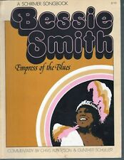 Bessie Smith Empress of the Blues 143 pages of songs pictures and bio