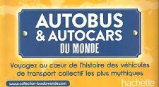 Magazine Fasciculo FRANCE 33 Hachette Autobus Autocar du Monde AEC LE KRUPP SW