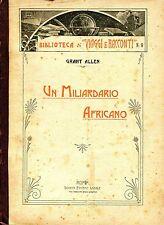 Grant Allen = UN MILIARDARIO AFRICANO
