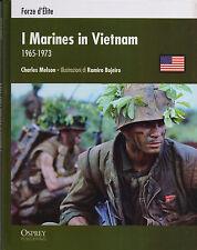 I MARINES IN VIETNAM 1965 / 1973 -  guerre contemporanee  Osprey  RBA 2012