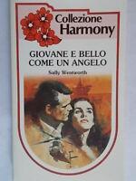 Giovane e bello come un angeloWentworth sallyharmony romanzi rosa amore nuovo