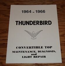 1964 1965 1966 Ford Thunderbird Convertible Top Shop Service Manual 64 65 66