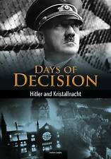 Hitler and Kristallnacht: Days of Decision by Andrew Langley (Paperback /