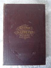 ANTIQUE WIENER KOCHBUCH LUISE SELESKOWITZ WIEN 1883