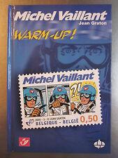 GRATON : Michel Vaillant - Warm-up ! - Album CBBD janvier 2005 - 64 p - neuf