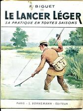 LE LANCER LEGER - Sa pratique en toutes saisons - F. Biguet 1946
