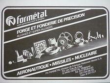 4/1981 PUB FN FORMETAL HERSTAL FORGE FONDERIE AERONAUTIQUE MISSILE FRENCH AD
