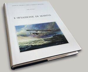 L' aviazione di marina di De Risio - Ufficio storico Marina militare Idrovolanti