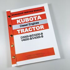 KUBOTA D3000 D3200-B V4000 V4300-B DIESEL TRACTOR ENGINE SERVICE MANUAL REPAIR