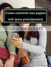 NEW Como construir una pagina web (para principiantes): (Spanish Edition)
