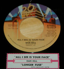 Dan Hill 45 All I See Is Your Face / Longer Fuse  w/ts