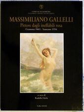 MASSIMILIANO GALLELLI, PITTORE DAGLI INEFFABILI ROSA - Lalli Editore, 1998