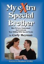 My eXtra Special Brother : How to Love,Understand, and Celebrate Your Sibling...