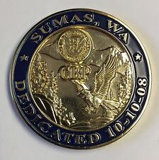 DHS US Border Patrol CBP Sumas Washington Station Dedicated 10-10-08