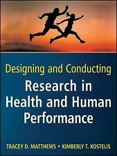 Designing and Conducting Research in Health and Human Performance by Kimberly T.