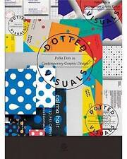 Dotted Visuals - Polka Dots in Contemporary Design by SendPoints, Graphic Design
