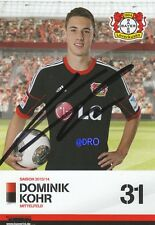 Dominik KOHR + Bayer 04 Leverkusen + Saison 2013/2014 + Autogrammkarte