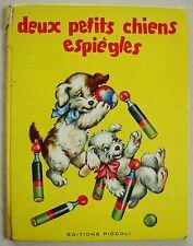 Deux petits chiens espiègles COLOMBINI MONTI & MARIAPIA éd Piccoli 1957