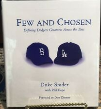 Few and Chosen: Defining Dodgers Greatness Across... by Duke Snider *SIGNED* COA