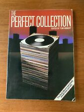THE PERFECT COLLECTION: Rock Albums Everybody Should Have & Why 1982 Paperback
