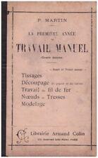MARTIN P. - LA PREMIERE ANNEE DE TRAVAIL MANUEL - 1938
