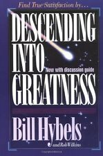 Descending Into Greatness by Bill Hybels, Rob Wilkins