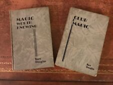 Bert Douglas Magic Books - Magic Worth Knowing & Club Magic First Editions