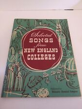 Selected Songs from New England Colleges 1952 Brown Holy Cross Harvard Yale MIT