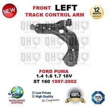 Per FORD PUMA 1.4 1.6 1.7 16V ST 160 1997-2002 Asse Anteriore Sinistra TRACK CONTROL ARM