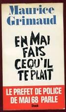 MAURICE GRIMAUD: EN MAI FAIS CE QU'IL TE PLAIT. STOCK. 1977.