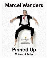 Marcel Wanders Pinned Up: 25 Years of Design by Marjan Groot, Robert Thiemann, J