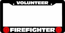 Volunteer Firefighter Fire Fighter License Plate Frame