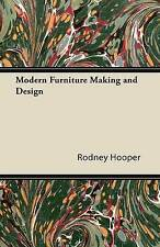 NEW Modern Furniture Making and Design by Rodney Hooper